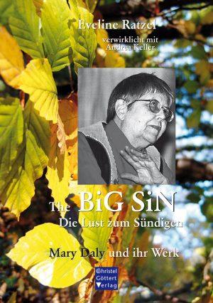 The BiG SiN - Die Lust zum Sündigen