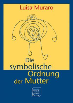 Die symbolische Ordnung der Mutter