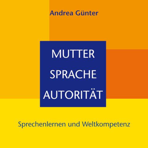 Mutter - Sprache - Autorität