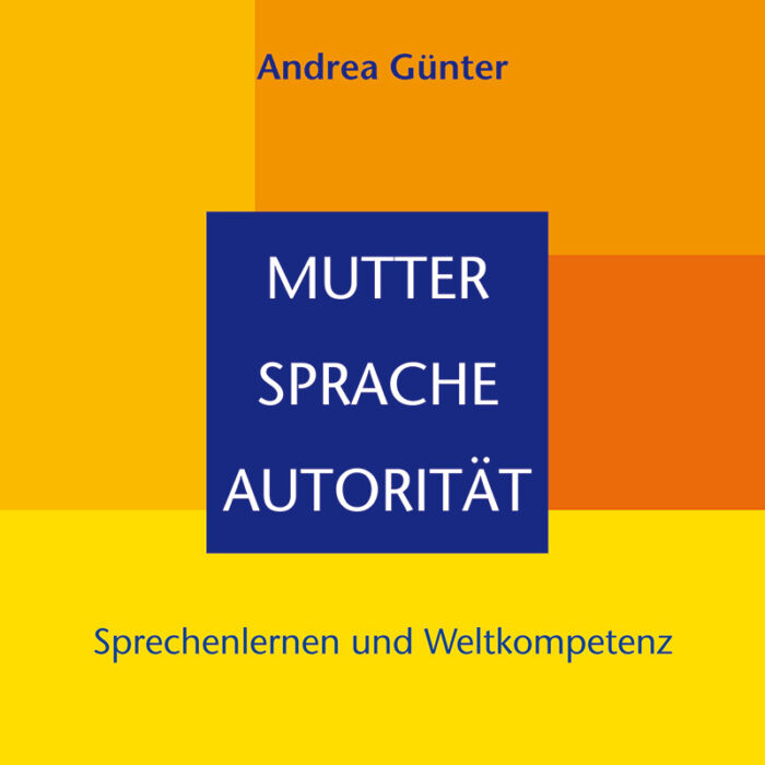Mutter - Sprache - Autorität