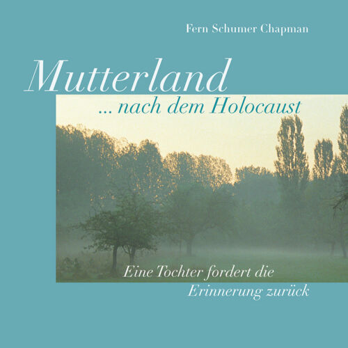 Mutterland ... nach dem Holocaust
