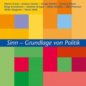 Sinn - Grundlage von Politik