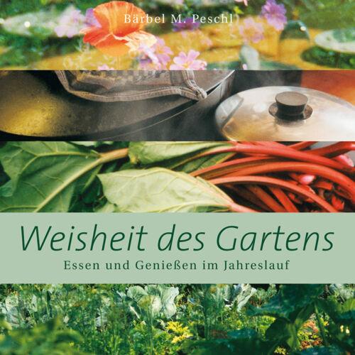 Weisheit des Gartens