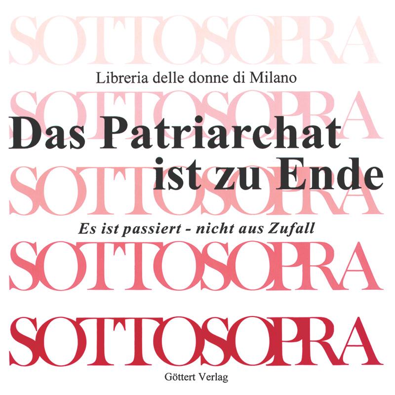 Das Patriarchat ist zu Ende