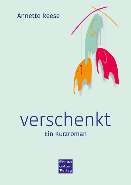 verschenkt - Ein Kurzroman